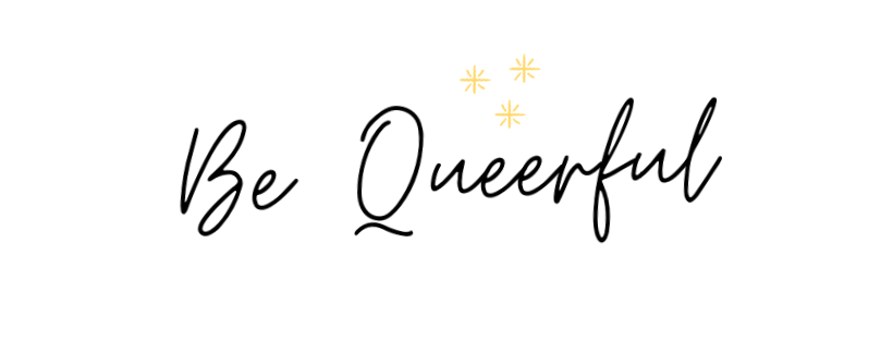Be Queerful